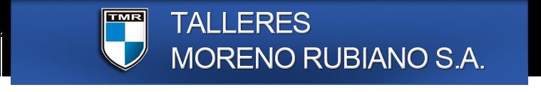 Talleres Moreno Rubiano S.A.